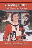 Questing Home, Marilyn Barnicke Belleghem, 0973412941