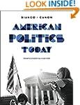 American Politics Today (Essentials F...