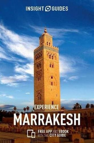Insight Guides Experience Marrakesh (Insight Experience Guides)