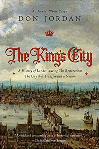 Transformed By Time And History >> Amazon Com The King S City A History Of London During The