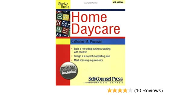 Start Run A Home Daycare Self Counsel Press Business Series