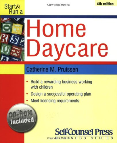 start run a home daycare self counsel press business series catherine m pruissen 9781551805696 amazoncom books - Daycare Advertising Examples