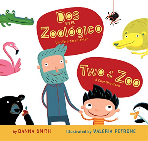 Dos en el zoologico/Two at the Zoo bilingual board book (Spanish and English Edition)