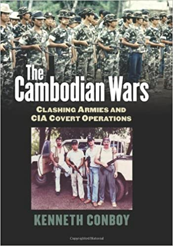 The Cambodian Wars: Clashing Armies and CIA Covert