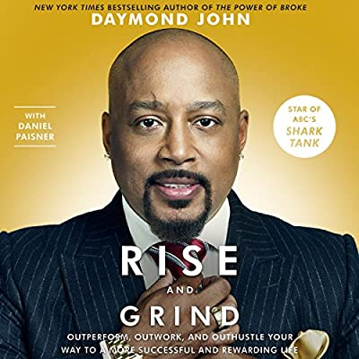 by Daymond John (Author, Narrator), Daniel Paisner (Author), Sway Calloway (Narrator), Audible Studios (Publisher) (14)  Buy new: $29.95$26.21