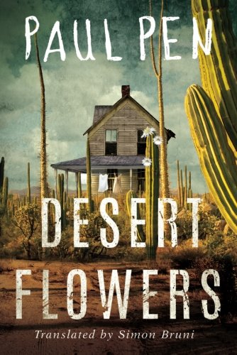Book cover from Desert Flowers by Paul Pen