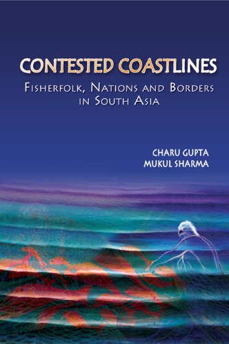 Download Contested Coastlines: Fisherfolk, Nations and Borders in South Asia Pdf