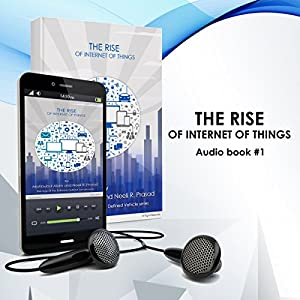 The Rise of Internet of Things Audiobook