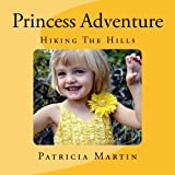 Princess Adventure, Patricia Martin, 0615924166