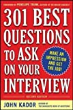 301 Best Questions to Ask on Your Interview, Second Edition (Business Skills and Development)