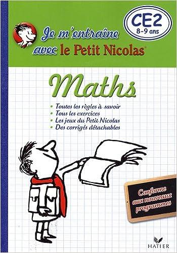 Lire en ligne Maths CE2 8-9 ans : Je m'entraîne avec le Petit Nicolas pdf