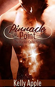 Pinnacle Point: The Harker Collection by [Apple, Kelly]