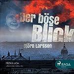 Der böse Blick | Björn Larsson