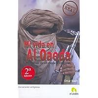 MI VIDA EN AL QAEDA (Spanish Edition)