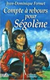 Segolene 09 - Compte a Rebours pour Segolene