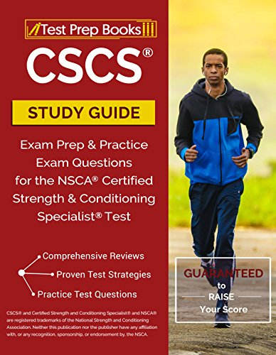 CSCS Study Guide: Exam Prep & Practice Exam Questions for the NSCA Certified Strength & Conditioning Specialist (Question Booklet)