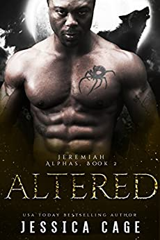 Altered, Jeremiah (The Alphas Book 2) by [Cage, Jessica]