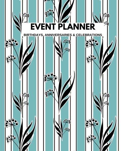 Caso planificador Cumpleaños Aniversarios y celebraciones: Aqua Calendario Perpetuo | Grabar todos tus Importante fácil |...