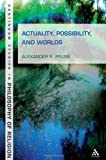 Actualities, Possibilities and Worlds, Pruss, Alexander R., 1441145168