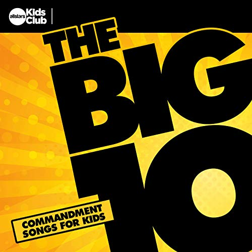 The Big 10: Commandment Songs For Kids ()