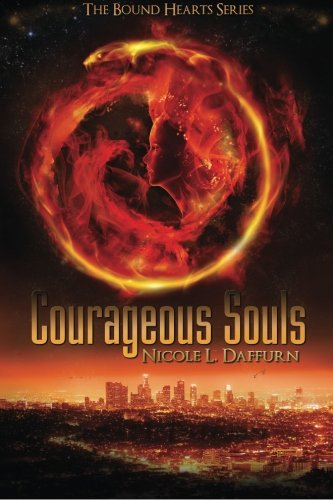 Courageous Souls (The Bound Heart Series) (Volume 1)