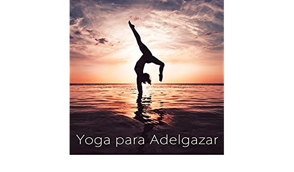 Yoga para Adelgazar (Yoga for Weight Loss) by Yoga Club on ...
