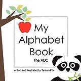 My Alphabet Book the ABC, Tamsin Fox, 1463664753
