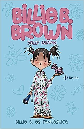 ... Castellano - A Partir De 6 Años - Personajes Y Series - Billie B. Brown: Amazon.es: Sally Rippin, Alejandro OŽKeeffe, Pablo Álvarez Menéndez: Libros