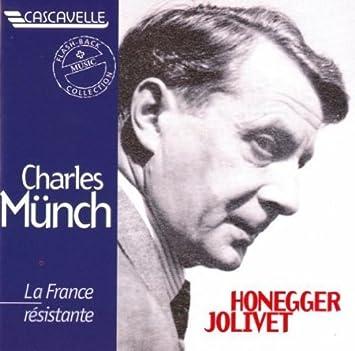 La France Resistante by HONEGGER / JOLIVET / MUNCH / TURBA-RABIER / PASCAL (