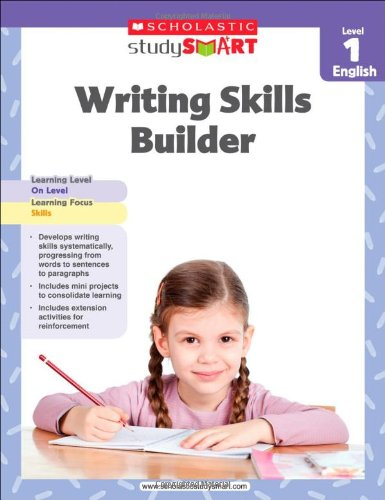 Scholastic Study Smart Writing Skills Builder Level 1 ()