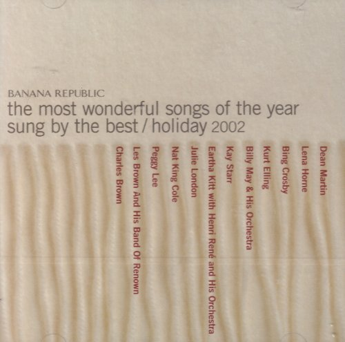 Banana Republic: The Most Wonderful Songs of the Year Sung By the Best/ Holiday 2002
