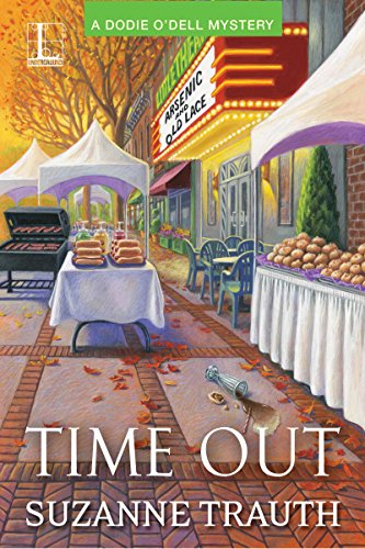 Time Out (A Dodie O'Dell Mystery Book 2)