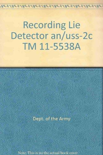 (Recording Lie Detector an/uss-2c TM 11-5538A)
