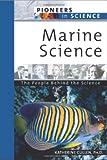 Marine Science, Katherine E. Cullen, 0816054657