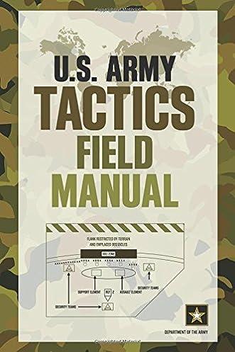 u s army tactics field manual department of the army rh amazon com Field ManualsOnline Food Serive U.S. Army Field Manuals