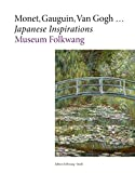 img - for Monet, Gauguin, Van Gogh   Japanese Inspirations book / textbook / text book