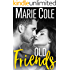 Old Friends (#JustFriends Book 2)