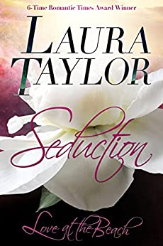 SEDUCTION: Love at the Beach, #1 (English Edition) de [TAYLOR, LAURA]