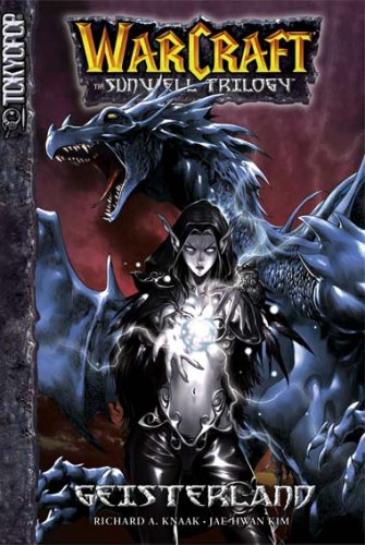 WarCraft - The Sunwell Trilogy, Band 3: Geisterland