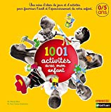 1001 activités avec mon enfant - pédagogie Montessori