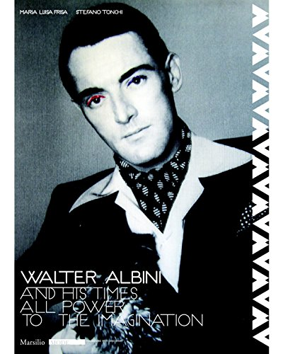 Image of Walter Albini and His Times: All Power to the Imagination (Mode)