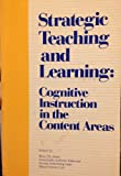 img - for Strategic Teaching and Learning: Cognitive Instruction in the Content Areas book / textbook / text book