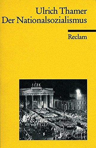 Der Nationalsozialismus (Reclams Universal-Bibliothek)