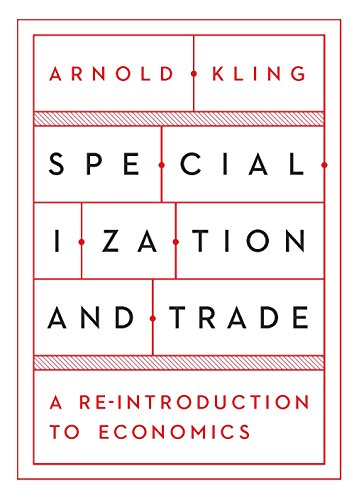 Amazon specialization and trade a re introduction to economics specialization and trade a re introduction to economics by kling arnold fandeluxe Choice Image