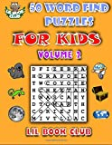 50 Word Find Puzzles for Kids Volume 2: Word Search Puzzles for Children with Growing Minds (Word Search and Finds for Children)