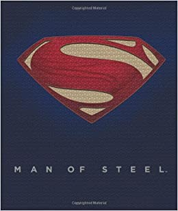 Buy Man Of Steel Inside The Legendary World Of Superman Book Online At Low Prices In India Man Of Steel Inside The Legendary World Of Superman Reviews Ratings Amazon In