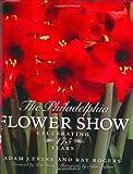 The Philadelphia Flower Show, Raymond Rogers and Adam Levine, 0060575131
