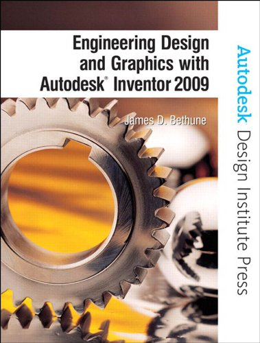 Download Engineering Design and Graphics with Autodesk Inventor 2009 (Autodesk Design Institute Press) Pdf
