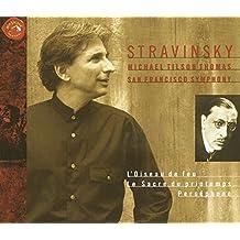 Stravinsky: L'Oiseau De Feu, Le Sacre Du Printemps, Persephone