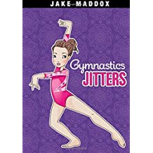 Gymnastics Jitters (Jake Maddox Girl Sports Stories)